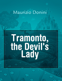 Tramonto, the Devil's Lady