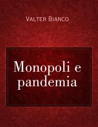 Monopoli e pandemia