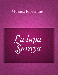 La lupa Soraya