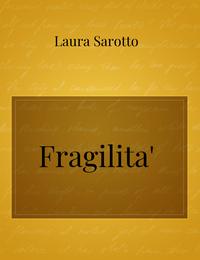 Fragilita'