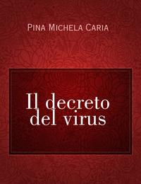 Il decreto del virus