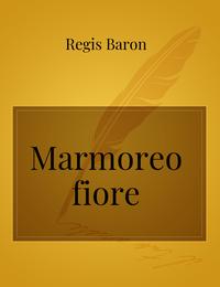 Marmoreo fiore