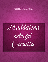Maddalena  Angel Carlotta