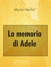 La memoria di Adele