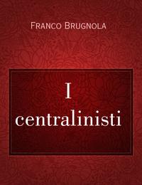 I centralinisti