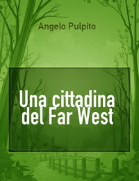 Una cittadina del Far West