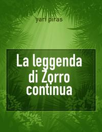 La leggenda di Zorro continua