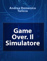 Game Over. Il Simulatore