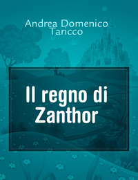 Il regno di Zanthor