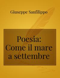 Poesia: Come il mare a settembre