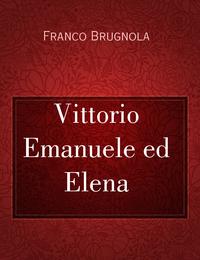 Vittorio Emanuele ed Elena