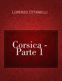 Corsica – Parte 1