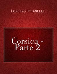 Corsica - Parte 2