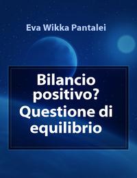 Bilancio positivo? Questione di equilibrio