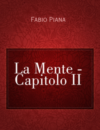 La Mente – Capitolo II