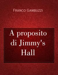 A proposito di Jimmy's Hall