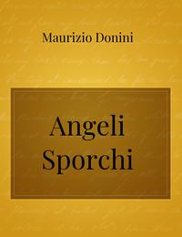 Angeli Sporchi