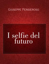I selfie del futuro