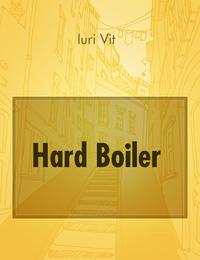 Hard Boiler