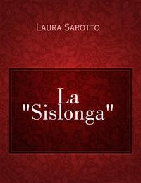 """La """"Sislonga"""""""