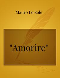 """""""Amorire"""""""