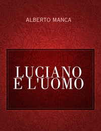 LUCIANO E L'UOMO