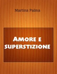 Amore e superstizione