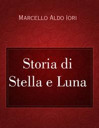 Storia di Stella e Luna