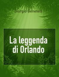 La leggenda di Orlando