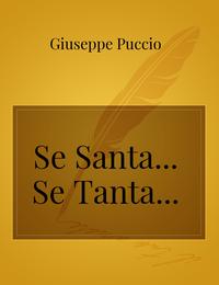 Se Santa… Se Tanta…