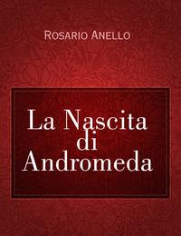 La Nascita di Andromeda