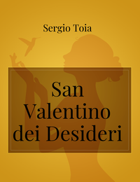 San Valentino dei Desideri