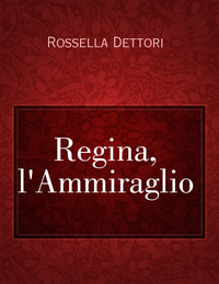 Regina, l'Ammiraglio
