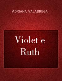 Violet e Ruth