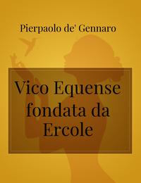 Vico Equense fondata da Ercole