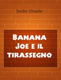 Banana Joe e il tirassegno