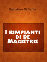 I rimpianti di De Magistris