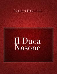 Il Duca Nasone