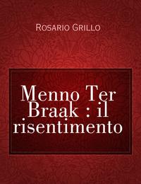 Menno Ter Braak : il risentimento
