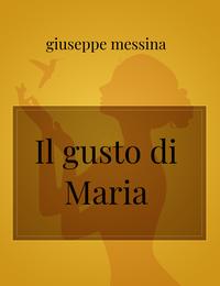Il gusto di Maria