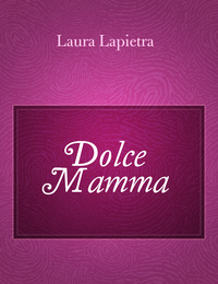 Dolce Mamma