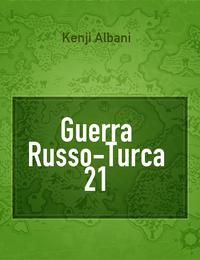 Guerra Russo-Turca 21