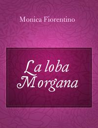 La loba Morgana