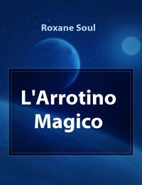 L'Arrotino Magico