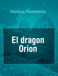El dragon Orion