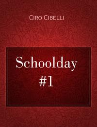 Schoolday #1