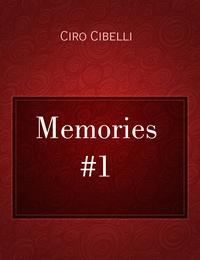 Memories #1
