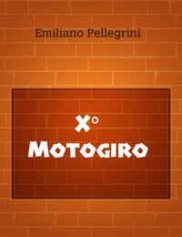 X° Motogiro