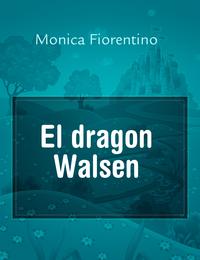El dragon Walsen