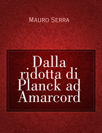 Dalla ridotta di Planck ad Amarcord
